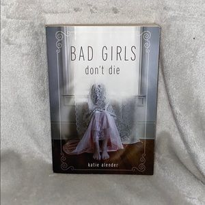 """Bad Girls Don't Die"" by Katie Alender"